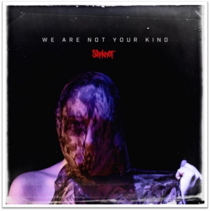 Release van de week: Slipknot - We Are Not Your Kind