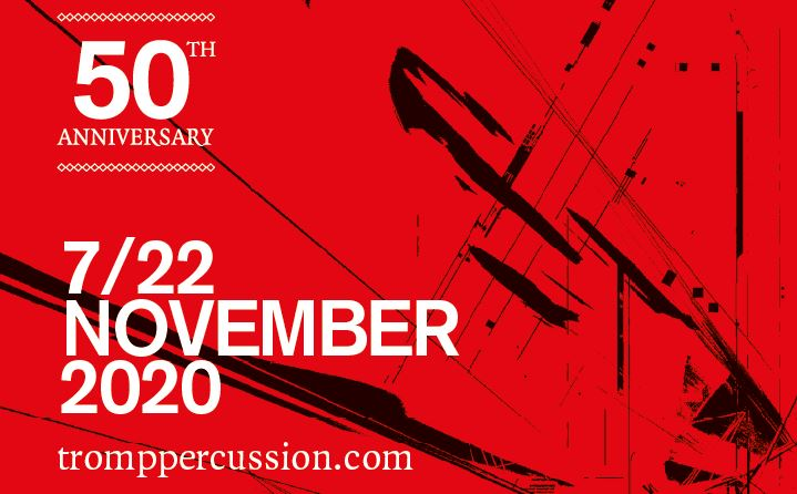 Tromp Percussion 50 jaar jubileumeditie 7-22 november
