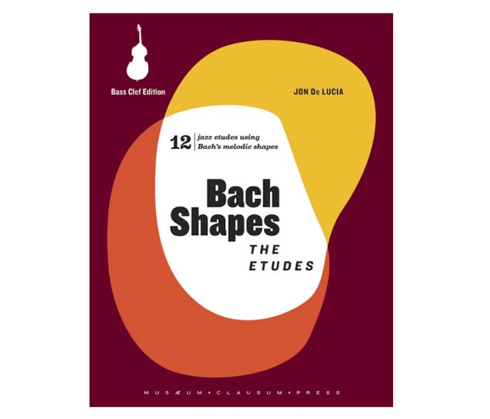 Bach Shapes: The Etudes for Bass